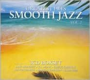 The Greatest Hits of Smooth Jaz, Vol. 2