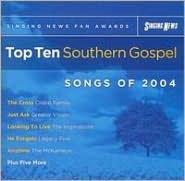 Singing News Fan Awards: Top Ten Southern Gospel Songs of 2004