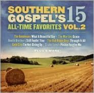 Southern Gospel's 15 All-Time Favorites, Vol. 2