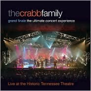 Grand Finale: The Ultimate Concert Experience (Crabb Family)