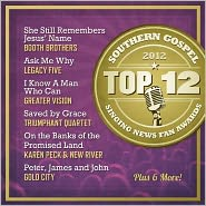 Singing News Fan Awards Top Ten Southern Gospel Songs of 2012