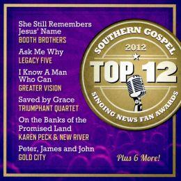 Singing News Fan Awards Top Ten Southern Gospel Songs of 2012