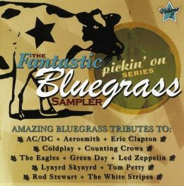 The Fantastic Pickin' on Series Bluegrass Sampler, Vol. 2