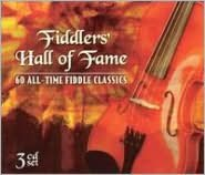 Fiddlers' Hall of Fame: 60 All-Time Fiddle Classics