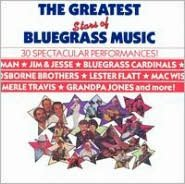 The Greatest Stars of Bluegrass Music [CMH 1989]