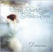 The String Quartet Tribute to Enya: Dreams
