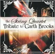 The String Quartet Tribute to Garth Brooks
