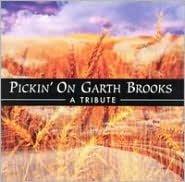 Pickin' on Garth Brooks