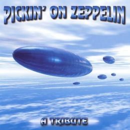 Pickin' on Zeppelin: A Tribute