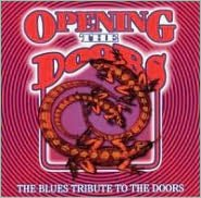 Opening the Doors: The Blues Tribute to the Doors