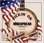 Pickin' on Widespread Panic: A Bluegrass Tribute