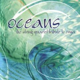 Oceans: The String Quartet Tribute to Enya