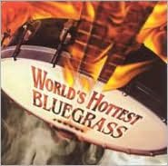 World's Hottest Bluegrass