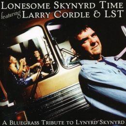 Lonesome Skynyrd Time: A Bluegrass Tribute to Lynyrd Skynyrd