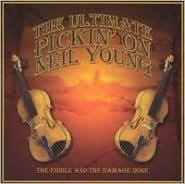 The Ultimate Pickin' on Neil Young