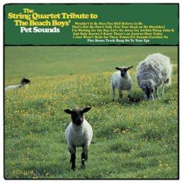 The String Quartet Tribute to the Beach Boys' Pet Sounds