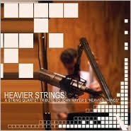 Heavier Strings: A String Quartet Tribute to John Mayer