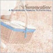 Summertime: A Bluegrass Tribute to Faith Hill