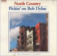 North Country: Pickin on Bob Dylan