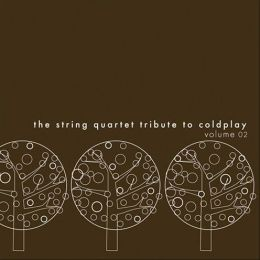 The String Quartet Tribute to Coldplay, Vol. 2