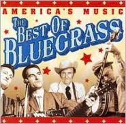 America's Music: The Best of Bluegrass