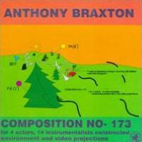 Braxton: Compostion No. 173