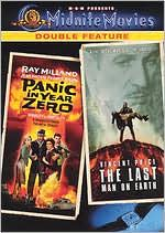 Panic in the Year Zero/the Last Man on Earth