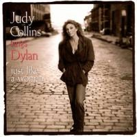 Judy Collins Sings Dylan...Just Like a Woman