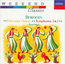 Borodin: Polovtsian Dances; Symphony Nos.2 & 3