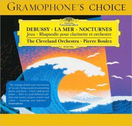 Debussy: Nocturnes, Premiere Rhapsodie, Jeux, La Mer