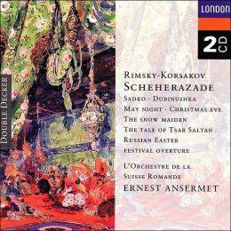 Rimsky-Korsakov: Scheherazade, Russian Easter Festival Overture, etc.