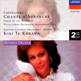 Canteloube: Chants D'Auvergne, etc.