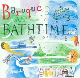 Baroque at Bathtime: A Relaxing Serenade to Wash Your Cares Away