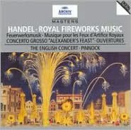 Handel: Royal Fireworks Music, etc.