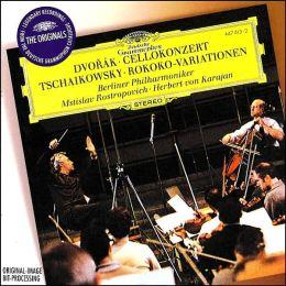 Dvorák: Cello Concerto / Tchaikovsky: Rococo Variations