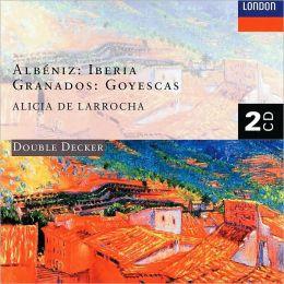 Albéniz: Iberia; Granados: Goyescas