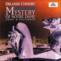 Mystery of Notre Dame: Chant & Polyphony
