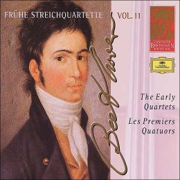 Complete Beethoven Edition, Vol. 11: The Early Quartets (3 CD)