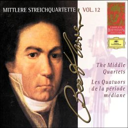 Complete Beethoven Edition Vol. 12: The Middle Quartets