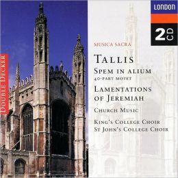 Tallis: Lamentations of Jeremiah, Spem in Alium, etc.