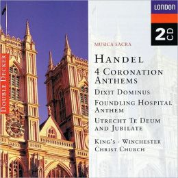Handel: Coronations Anthems, etc.