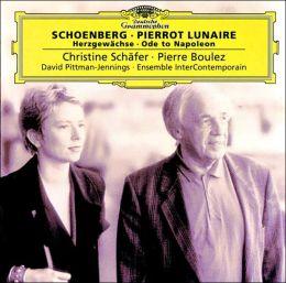 Schoenberg: Pierrot Lunaire, etc.