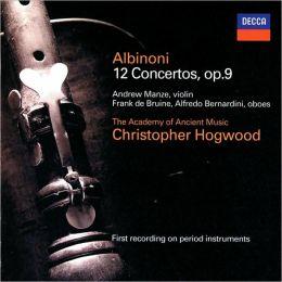 Albinoni: Twelve Concertos, Op. 9