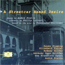 Previn: A Streetcar Named Desire