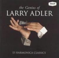 The Genius of Larry Adler: 15 Harmonica Classics