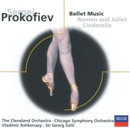 Sergei Prokofiev: Ballet music - Romeo and Juliet, Cinderella