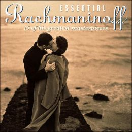 Essential Rachmaninoff