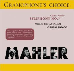 Gustav Mahler: Symphony No. 7