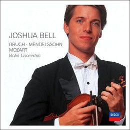 Bruch, Mendelssohn, Mozart: Violin Concertos