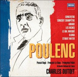 Poulenc: Concertos, Orchestral & Choral Works